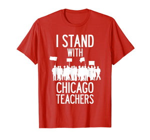 Chicago Teacher Strike Protest Teach Union Education March T-Shirt