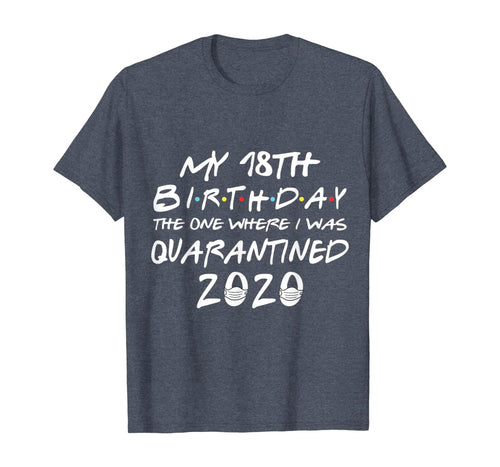 18th Birthday Quarantines T-Shirt