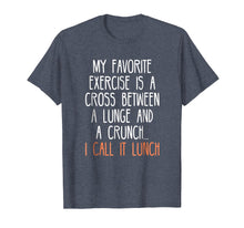 Load image into Gallery viewer, My Favorite Exercise Funny Saying Food Lover Gag Tshirt