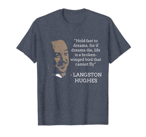 Langston Hughes Black History Month Quote Leader Shirt