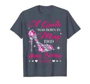 Queens are born in May 1969 T Shirt 50th Birthday Shirt