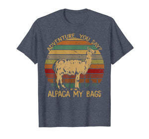 Adventure you say ALPACA my Bag Vintage Tshirt for Women Men