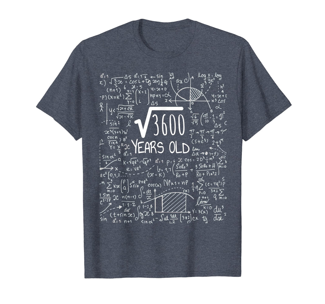 60th Birthday T-Shirt - Square Root of 3600: 60 Years Old