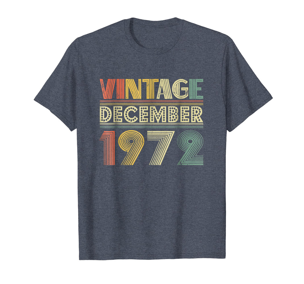 46th Birthday Gift Vintage December 1972 Year Old TShirt