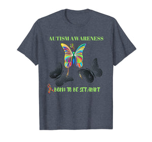 Born to be Set Apart Autism Awareness Butterfly T-shirt
