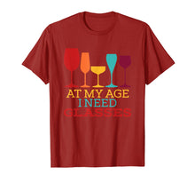 Load image into Gallery viewer, At My Age I Need Glasses T-shirt