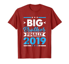 Load image into Gallery viewer, Big Brother Finally 2019 T-shirt Gift For New Brother