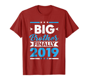 Big Brother Finally 2019 T-shirt Gift For New Brother
