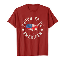 Load image into Gallery viewer, Proud To Be An American T-shirt