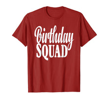 Load image into Gallery viewer, Birthday Squad T-Shirt Birthday Squad Gift