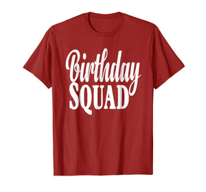 Birthday Squad T-Shirt Birthday Squad Gift