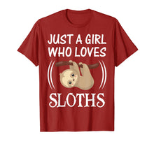 Load image into Gallery viewer, Just a Girl Who Loves Sloths - Lazy Sloth Lover T-Shirt Gift