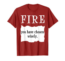 Load image into Gallery viewer, FIRE - You Have Chosen Wisely - Hot Packet Taco Sauce T-Shirt