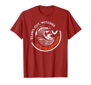 Claws Out Witches It's Halloween Funny T-Shirt