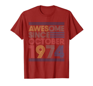 Awesome Since October 1974 Bday Gifts 45th Birthday T-Shirt