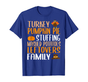 Cute Thanksgiving Family Turkey Pumpkin Pie Stuffing Gift T-Shirt