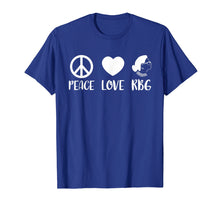 Load image into Gallery viewer, Ruth Bader Ginsburg T-Shirt Peace Love RBG Peace Sign Gifts