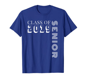 Class of 2019 Senior TShirt - High School Graduation Gift