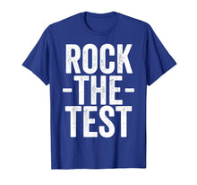 Load image into Gallery viewer, Test Day Teacher - Rock The Test T-shirt Exam Testing Gift