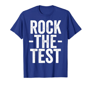 Test Day Teacher - Rock The Test T-shirt Exam Testing Gift