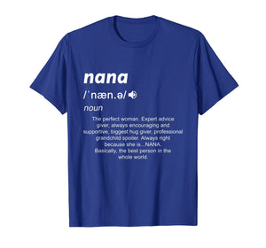 Definition Mama Nana Funny Birthday Mothers Day Gift Shirt
