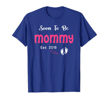 Load image into Gallery viewer, Soon To Be Mommy 2019 T-Shirt First Time Mommy Mothers Day