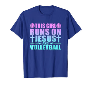 This Girl Runs On Jesus And Volleyball Novelty T-Shirt