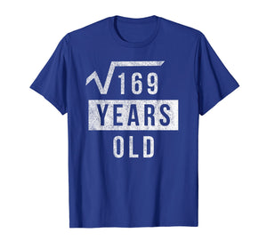 Funny 13th Birthday Square Root Shirt Math 13 Years Old Gift