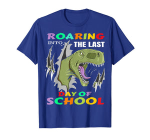 Dinosaur T-Rex Roaring Into The Last Day Of School T-Shirt