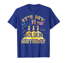 Load image into Gallery viewer, 11th Birthday T-Shirt It's My 11th Golden Birthday Vintage
