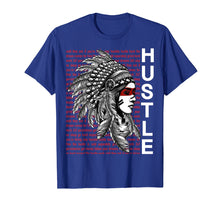 Load image into Gallery viewer, Native American Hustle Hard Shirt Urban Gang Ster Clothing