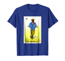 Load image into Gallery viewer, Loteria Shirts - El Negrito T Shirt Classic Version
