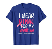 Load image into Gallery viewer, Breast Cancer Awareness I Wear Pink For My Grandma T-Shirt