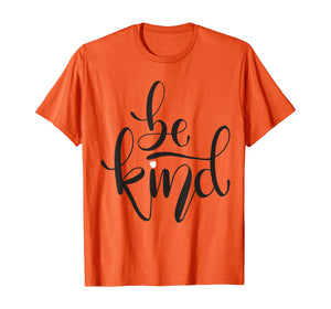 Choose Kindness Be Kind Anti-Bullying Unity Day Orange T-Shirt