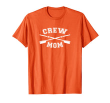 Load image into Gallery viewer, Crew Mom T-Shirt Mothers Day Shirt Rowing Coxswain Sculling