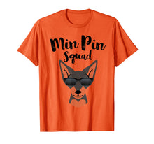 Load image into Gallery viewer, MIN PIN T-SHIRT GIFT, Miniature Pinscher Squad Love Shirt