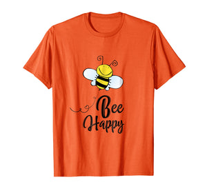Bee Happy - Men Women T-shirt