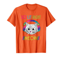 Load image into Gallery viewer, So Lit Right Meow Shirt Funny Cat EDM Music Festival Shirt