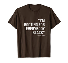 Load image into Gallery viewer, I'M ROOTING FOR EVERYBODY BLACK T-Shirt BLM Power Tee Shirt