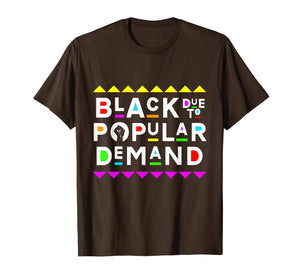Black Due To Popular Demand Shirt 90s Style