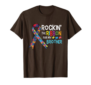 Autism Brother - Rockin' the Ribbon for My Brother T-Shirt