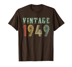 Vintage 1949 70th birthday gift 70 Years old Funny T-Shirt