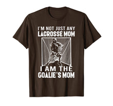 Load image into Gallery viewer, I'm not just any lacrosse mom i am the goalie's mom