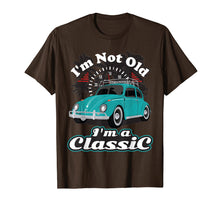 Load image into Gallery viewer, I'm Not Old I'm Classic Hippie Retro Bug Beetle Car T Shirt