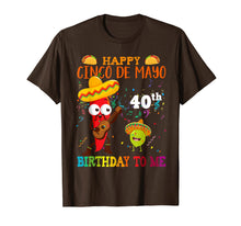 Load image into Gallery viewer, Happy Cinco de Mayo 40th Birthday To Me T-Shirt Born In 1979