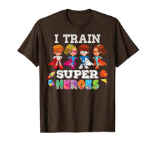 Load image into Gallery viewer, I Train Superheroes T-Shirt Back To School Teacher Kid