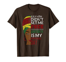 Load image into Gallery viewer, Juneteenth is My Independence Day Not July 4th T-Shirt