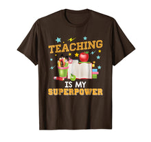 Load image into Gallery viewer, Teaching Is My Superpower T-Shirt Teacher Back To School Day