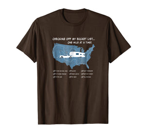 Checking off my Bucket List Funny Fifth Wheel RV T-shirt