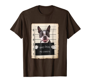 Boston terrier dog mug shot bad dog Shirt